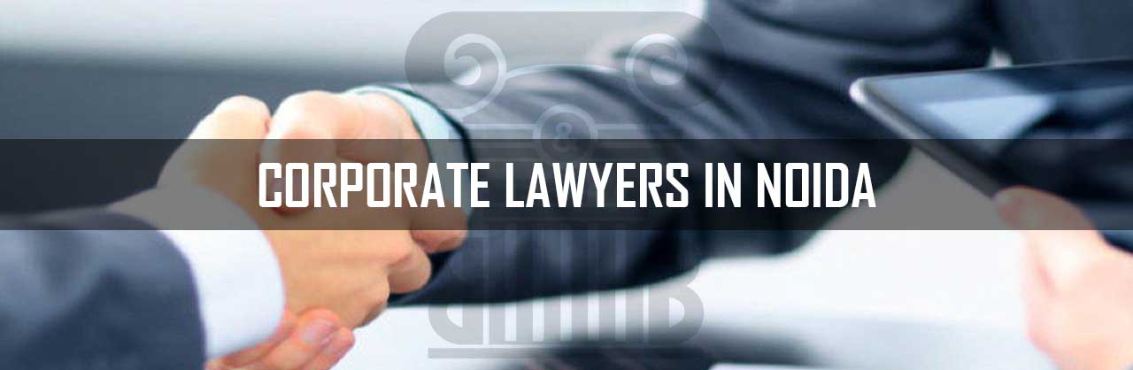 Corporate Lawyers in Noida