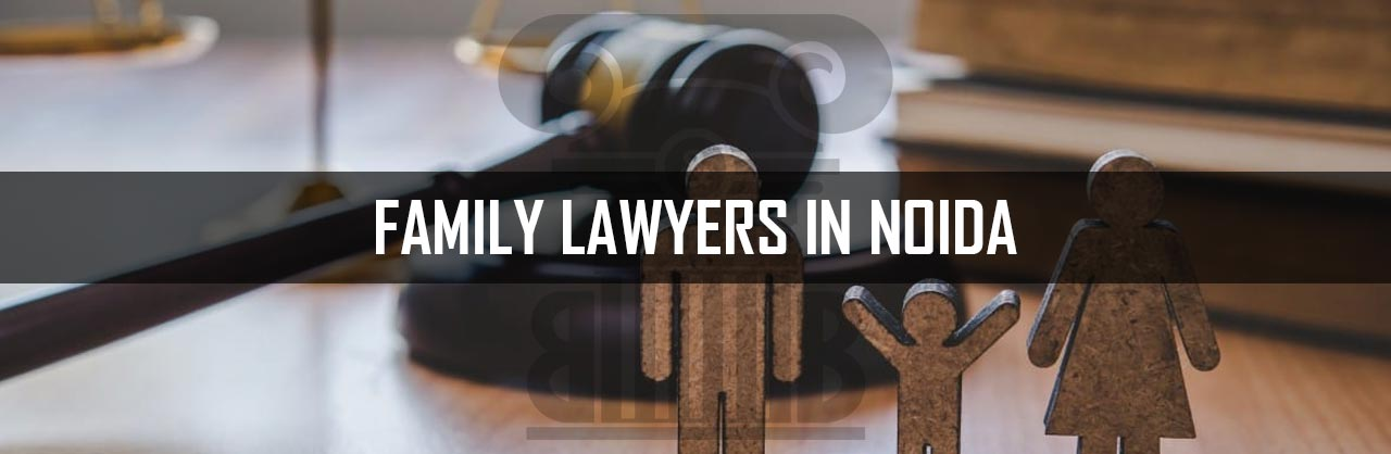 Family Lawyers in Noida