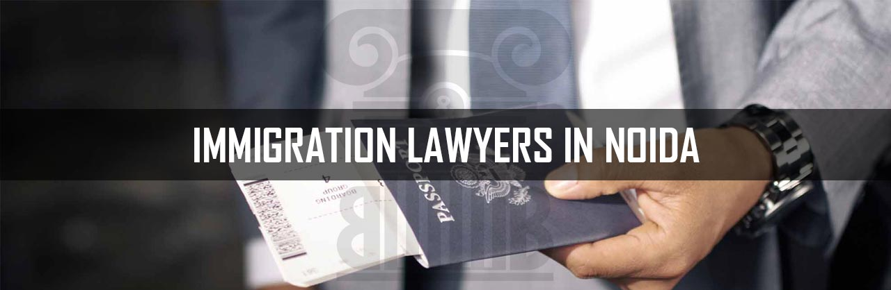 Immigration Lawyers in Noida