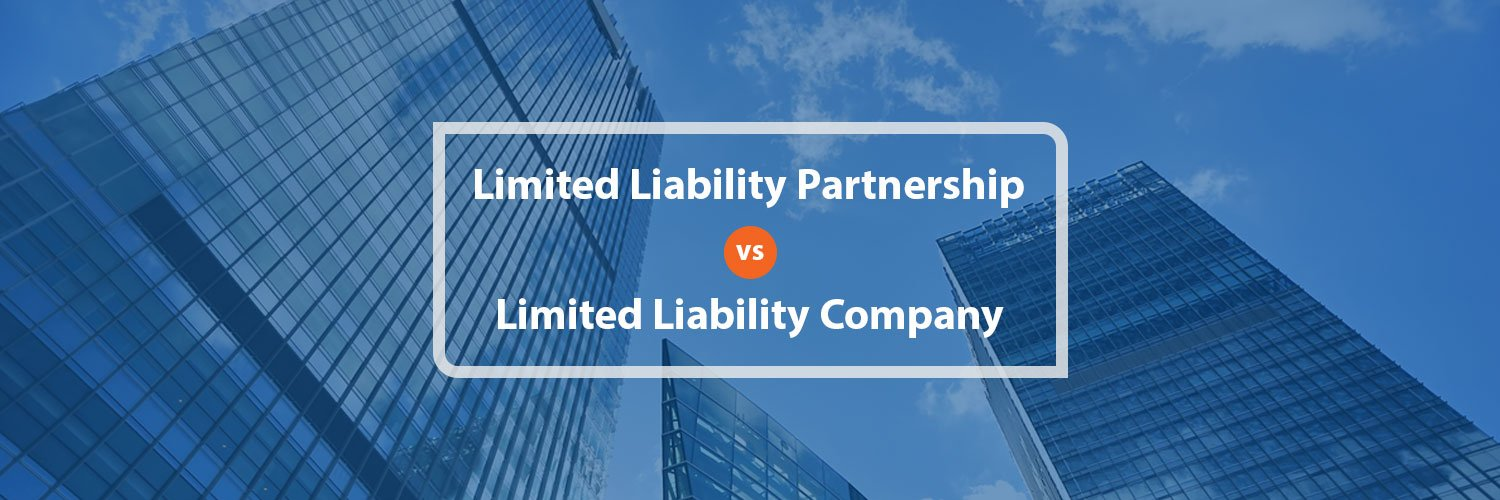 Difference Between Limited Liability Partnership (LLP) & Limited Liability Company (LLC)